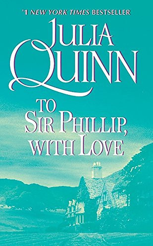 To Sir Phillip With Love by Quinn Julia