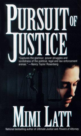 Pursuit Of Justice by Latt Mimi