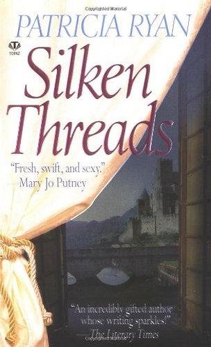 Silken Threads by Ryan Patricia