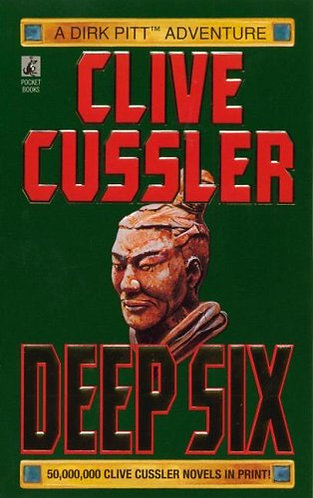 Deep Six by Cussler Clive