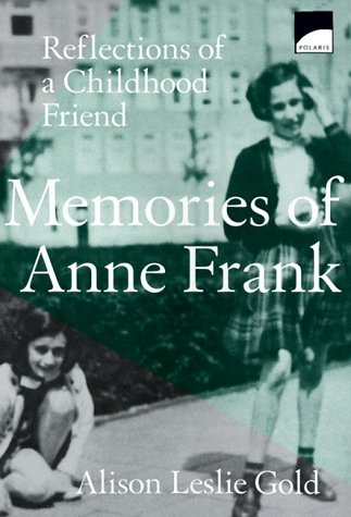 Memories Of Anne Frank by Gold Alison