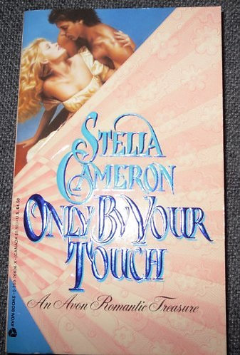 Only By Your Touch by Cameron S