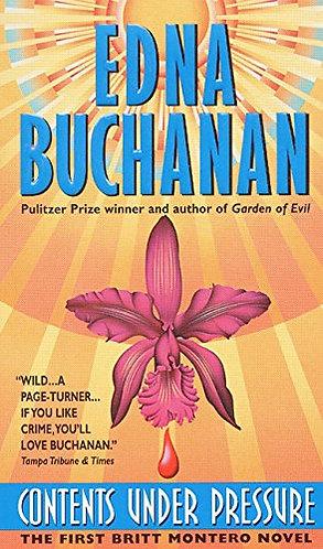 Contents Under Pressure by Buchanan Edna