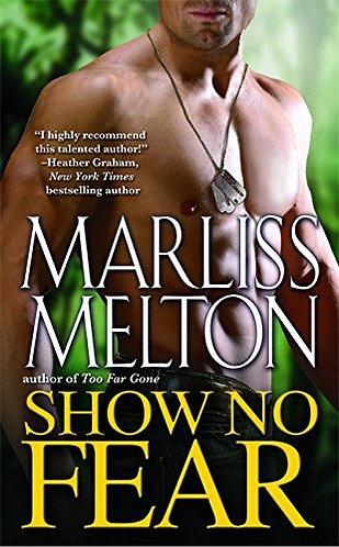 Show No Fear by Melton Marli