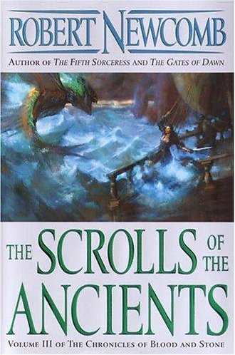 The Scrolls of the Ancients by Newcomb Robert