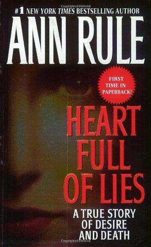 Heart Full Of Lies by Rule Ann