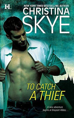 To catch a thief by Skye Christina