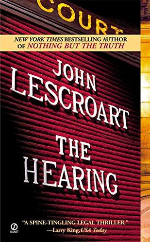 The Hearing by Lescroart John