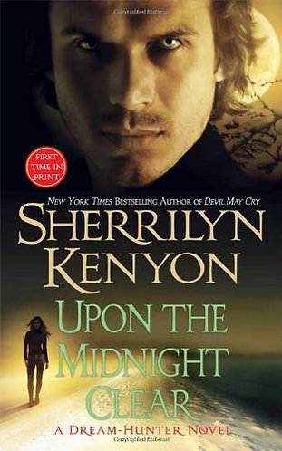 Upon The Midnight Clear by Kenyon Sherrilyn