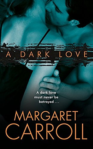 Carroll Margaret - A Dark Love