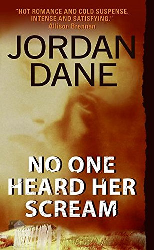 No One Heard Her Scream by Dane Jordan