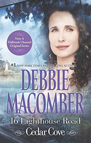 16 Lighthouse Road: Cedar Cove by Macomber Debbie