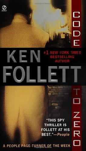 Code To Zero by Follett Ken