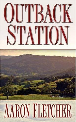 Outback Station by Fletcher A