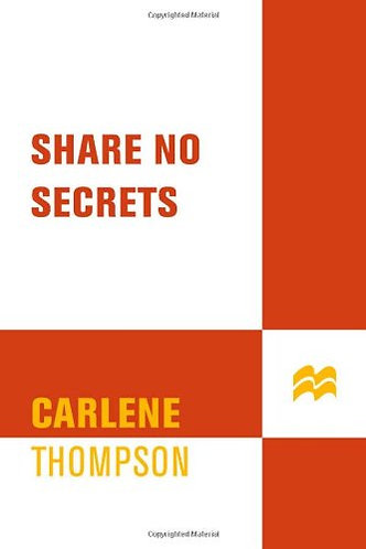 Share No Secrets by Thompson Carlene