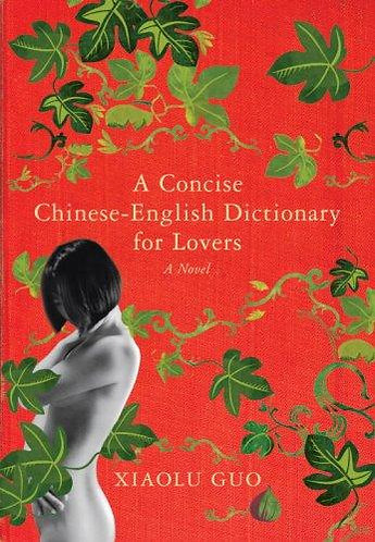 A Concise Chinese-English Dictionary for by Guo Xiaolu