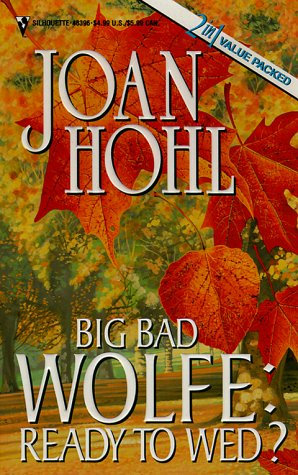 Hohl Joan - Big Bad Wolf-ready To Wed