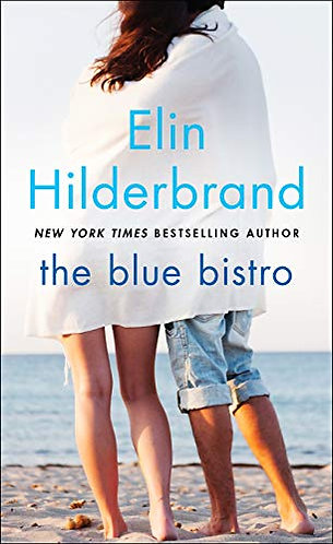 The Blue Bistro by Hilderbrand Elin