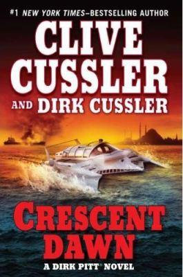 Crescent Dawn by Cussler Clive
