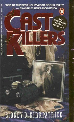 A Cast Of Killers by Kirkpatrick Sidney D.