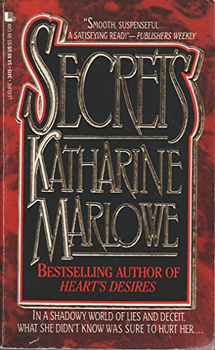 Secrets by Marlowe K