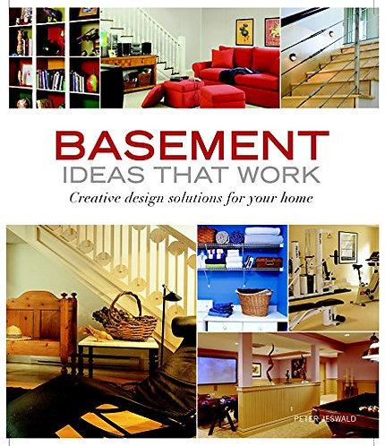 Basement Ideas That Work by Jeswald Peter
