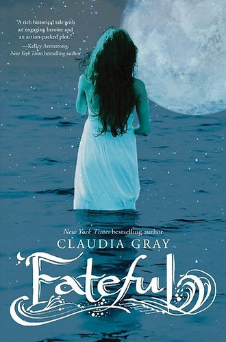 Fateful by Gray Claudia
