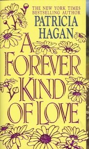 A Forever Kind Of Love by Hagan Patricia