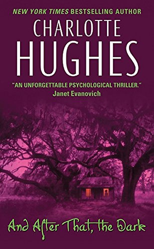 And After That the Dark by Hughes C