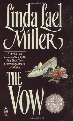 The Vow by Miller Linda Lael