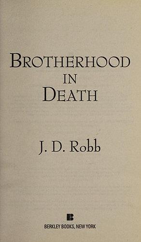 Brotherhood in Death by Robb J.D.