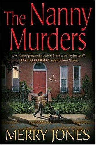 The Nanny Murders by Jones M