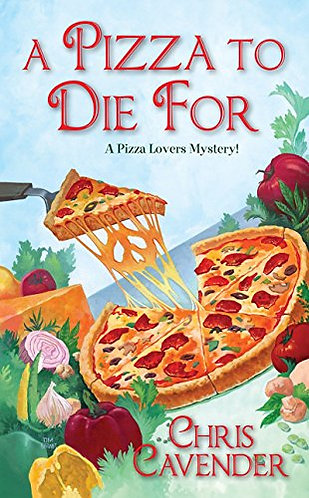 A Pizza to Die For by Cavender Chris