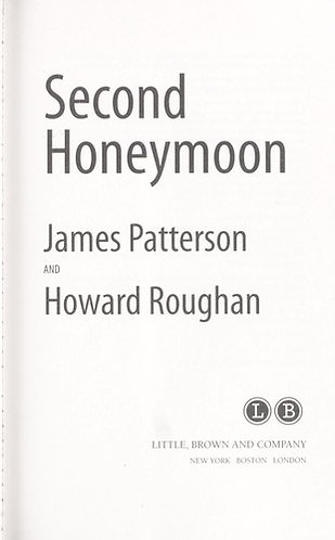 Second Honeymoon by Patterson James