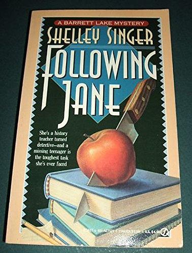 Following Jane by Singer S