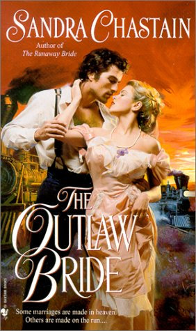 Chastain Sandra - The Outlaw Bride