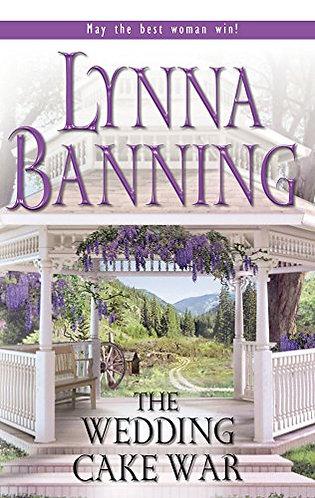 The Wedding Cake War by Banning Lynna