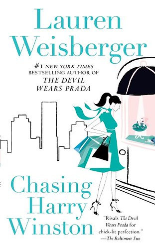 Chasing Harry Winston by Weisberger Lauren