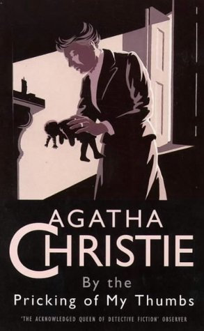 By The Pricking Of My Thumbs by Christie Agatha