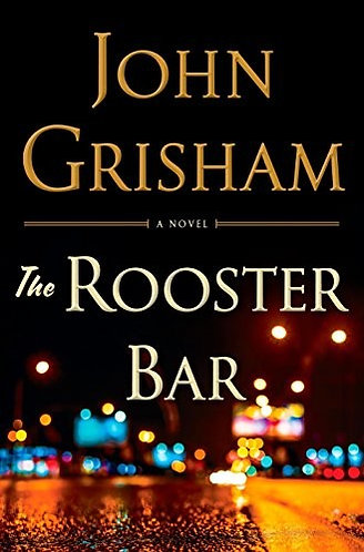 The Rooster Bar by Grisham John