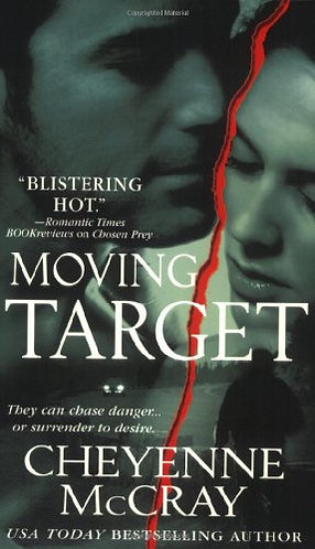 Moving Target by McCray Cheyenne