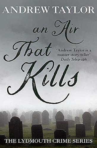 An Air That Kills by Taylor A