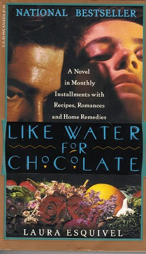 Like Water For Chocolate by Esquivel Lau
