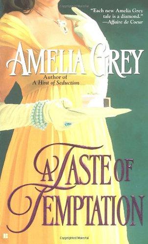 A Taste Of Temptation by Grey Amelia