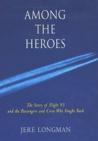 Among the Heroes by Longman Jere