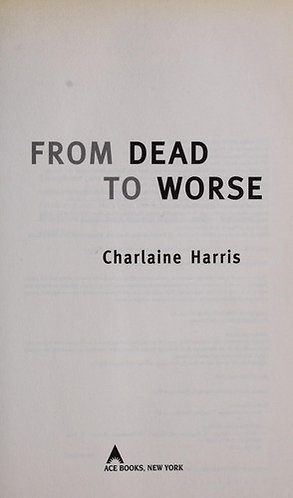 From Dead to Worse by Harris Charlaine