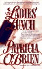 The Ladies Lunch by O`brien Patr