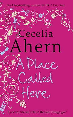 Ahern Cecelia - A place called here