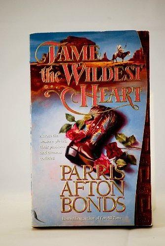Bonds Parris Afton - Tame The Wildest Heart