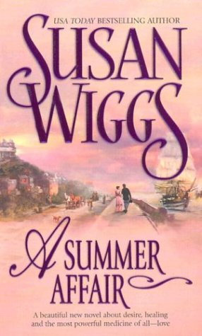 A Summer Affair by Wiggs Susan